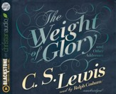 The Weight of Glory - unabridged audio book on CD