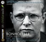 Bonhoeffer: Pastor, Martyr, Prophet, Spy - unabridged audiobook on MP3-CD