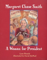 Margaret Chase Smith: A Woman for President, Softcover