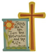 Jesus Said, John 11:25 Tabletop Plaque