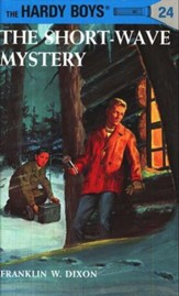 The Hardy Boys' Mysteries #24: The Short-Wave Mystery