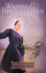 A Sister's Hope, Sisters of Holmes County Series #3