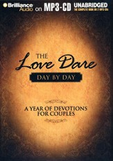 The Love Dare Day by Day: A Year of Devotions for Couples, Unabridged Audio MP3-CD
