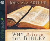 Why Believe the Bible? - unabridged audio book on CD