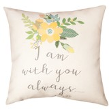 I Am With You Always Pillow