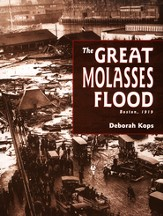 The Great Molasses Flood, Boston 1919