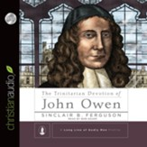 The Trinitarian Devotion of John Owen - unabridged audio book on CD