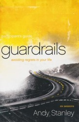 Guardrails Participant's Guide: Avoiding Regrets in Your Life - Slightly Imperfect