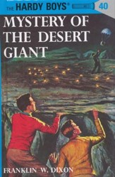 The Hardy Boys' Mysteries #40: Mystery of the Desert Giant