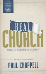 Real Church, Student Edition: Discover God's Pattern for the Local Church