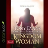 Kingdom Woman: Embracing Your Purpose, Power, and Possibilities - unabridged audio book on CD
