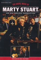 The Gospel Songs of Marty Stuart DVD