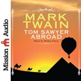 Tom Sawyer Abroad - unabridged audio book on CD