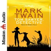 Tom Sawyer, Detective - unabridged audio book on CD