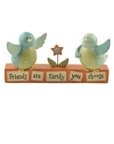 Friends are Family Figurine