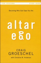 Altar Ego Study Guide: Becoming Who God Says You Are - Slightly Imperfect