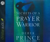Secrets of a Prayer Warrior - unabridged audio book on CD