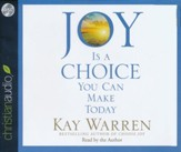 Joy Is a Choice You Can Make Today - unabridged audio book on CD