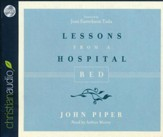 Lessons from a Hospital Bed - unabridged audio book on CD