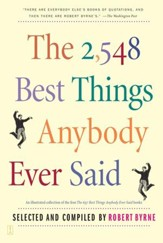 The 2,548 Best Things Anybody Ever Said - eBook
