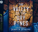 Valley of Dry Bones: An End Times Novel - unabridged audio book on CD