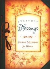 Everyday Blessings: Spiritual Refreshment for Women