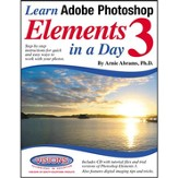 Learn Adobe Photoshop Elements 3 in a Day
