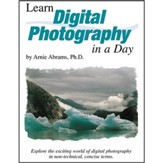 Learn Digital Photography in a Day Instructor's Guide