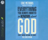 Everything You Always Wanted to Know about God (But Were Afraid to Ask) - unabridged audio book on CD