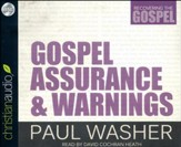 Gospel Assurance and Warnings - unabridged audio book on CD