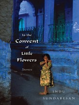 In the Convent of Little Flowers: Stories - eBook