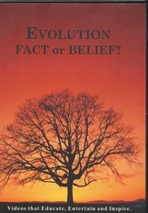 Evolution: Fact or Belief?