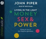 Living in the Light: Money, Sex and Power - unabridged audio book on CD