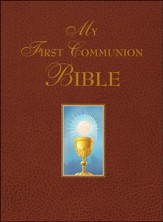My First Communion Bible: Burgundy Edition