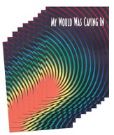 My World Was Caving In - pamphlet - pack of 10