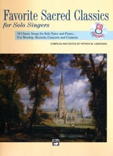 Favorite Sacred Classics for Solo Singers with CD: 18 Classic Songs for Solo Voice and Piano
