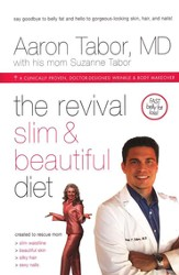 The Revival Slim and Beautiful Diet: How an Incredible Little Bean Can Help You: Lose Weight, Increase Energy, Lower Cholesterol, and So Much More!