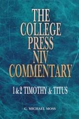 1 & 2 Timothy & Titus - NIV Commentary: College Press