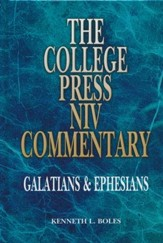 Galatians and Ephesians: The College Press NIV Commentary