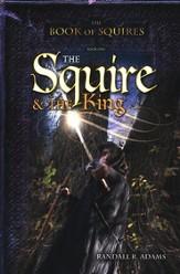 The Squire and the King, Book of Squires Series #1
