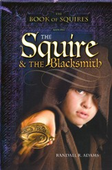 The Squire and the Blacksmith, Book of Squires #2