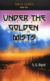 Under the Golden Mists, Tarth Series #2