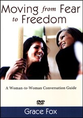 Moving from Fear to Freedom DVD Set