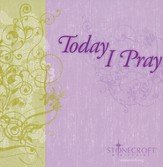 Today I Pray