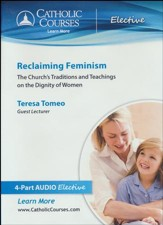 Reclaiming Feminism: The Church's Teaching on the Dignity of Women, Audiobook