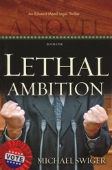 Lethal Ambition, Edward Mead Legal Series #1