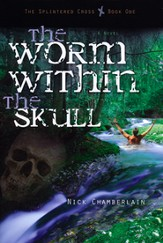 The Worm Within the Skull, Splintered Cross Series #1