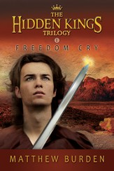 Freedom Cry, Hidden Kings Series #1