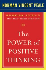 The Power of Positive Thinking: 10 Traits for Maximum Results - eBook
