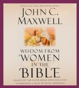 Wisdom from Women in the Bible, Unabridged CD
